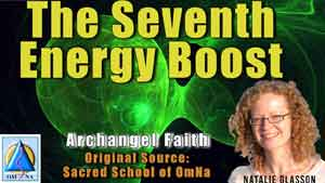 The Seventh Energy Boost - Archangel Faith