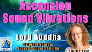 Ascension Sound Vibrations by Lord Buddha