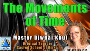 The Movements of Time by Master Djwhal Khul