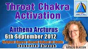 Throat Chakra Activation by Anthena Arcturus Channeled Message by The Arcturian with Natalie Glasson from Sacred School of OmNa