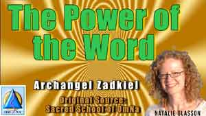 The Power of the Word by Archangel Zadkiel