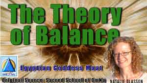 The Theory of Balance by Egyptian Goddess Maat