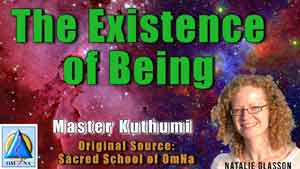 The Existence of Being by Master Kuthumi