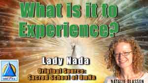 What is it to Experience by Lady Nada