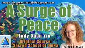 A Surge of Peace by Lady Quan Yin