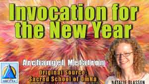 Invocation for the New Year from Archangel Metatron