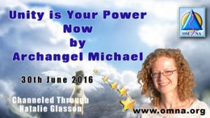 Unity is Your Power Now by Archangel Michael