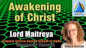 Awakening of Christ by Lord Maitreya w