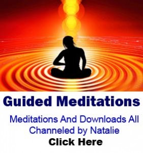 Guided Meditations Meditations And Downloads All Channeled by Natalie