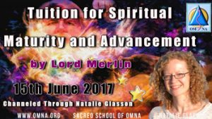 Tuition for Spiritual Maturity and Advancement by Lord Merlin