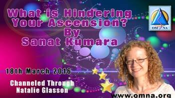 What is Hindering Your Ascension? By Sanat Kumara