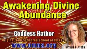 Awakening Divine Abundance Channeled by Natalie Glasson