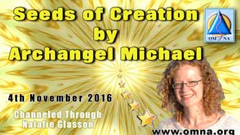 Seeds of Creation by Archangel Michael