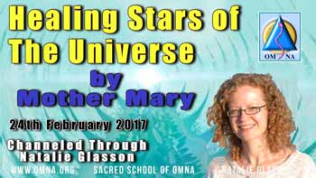Healing Stars of The Universe by Mother Mary