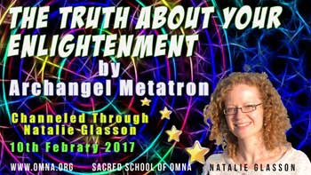 The Truth About Your Enlightenment by Archangel Metatron
