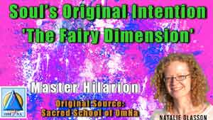 Soul's Original Intention – The Fairy Dimension