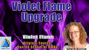 Violet Flame Upgrade by the Violet Flame