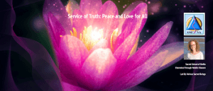 Service of Truth - Peace and Love for All