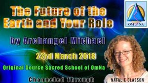 The Future of the Earth and Your Role by Archangel Michael