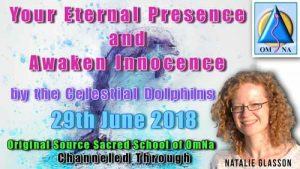 Your Eternal Presence and Awaken Innocence by the Celestial Dolphins