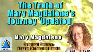 The Truth of Mary Magdalene's Journey Updated