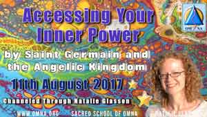 Accessing Your Inner Power by Saint Germain and the Angelic Kingdom