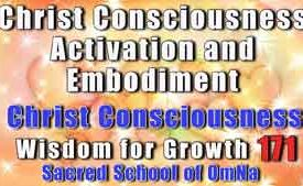 Christ Consciousness Activation and Embodiment