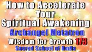 How to Accelerate Your Spiritual Awakening Archangel Metatron