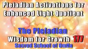 Pleiadian Activations for Enhanced Light Quotient