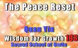 The Peace Reset by Lady Quan Yin