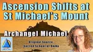 Ascension Shifts at St Michael's Mount by Archangel Michael