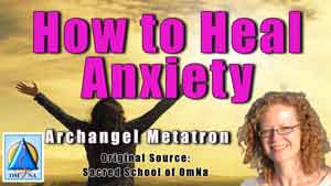Pull of Anxiety and healing Anxiety by Archangel Metatron anxiety is a growing energy on Earth, as the Earth is thinking, feeling and acting upon anxiety