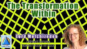 The Transformation Within by Lord Melchizedek