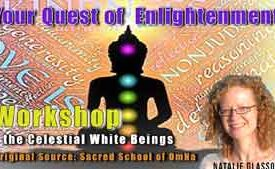 Your Quest of Enlightenment With the Celestial White Beings