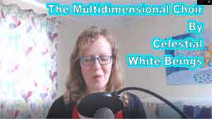 The Multidimensional Choir by the Celestial White Beings