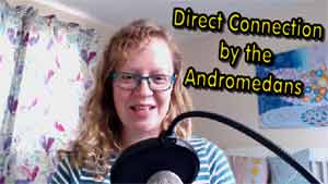 Direct Connection by the Andromedans