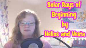 Solar Rays of the Beginning by Helios and Vesta