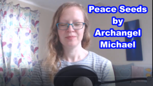 Peace Seeds by Archangel Michael