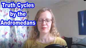 Truth Cycles by the Andromedans
